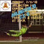 Arlington Boys Soccer defeated Canyon Springs on Monday, 2/5/18 at 3 p.m.