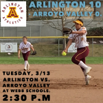 Arlington Softball 10-0 over Arroyo Valley on Tuesday, 3/12, at the Webb Schools Tournament.