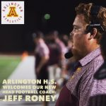 Arlington welcomes our new head football coach, Jeff Roney.