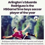 "Arlington's Eduardo ""Lalo"" Rodriguez is the HS Game Time Boys Soccer Player of the Year."