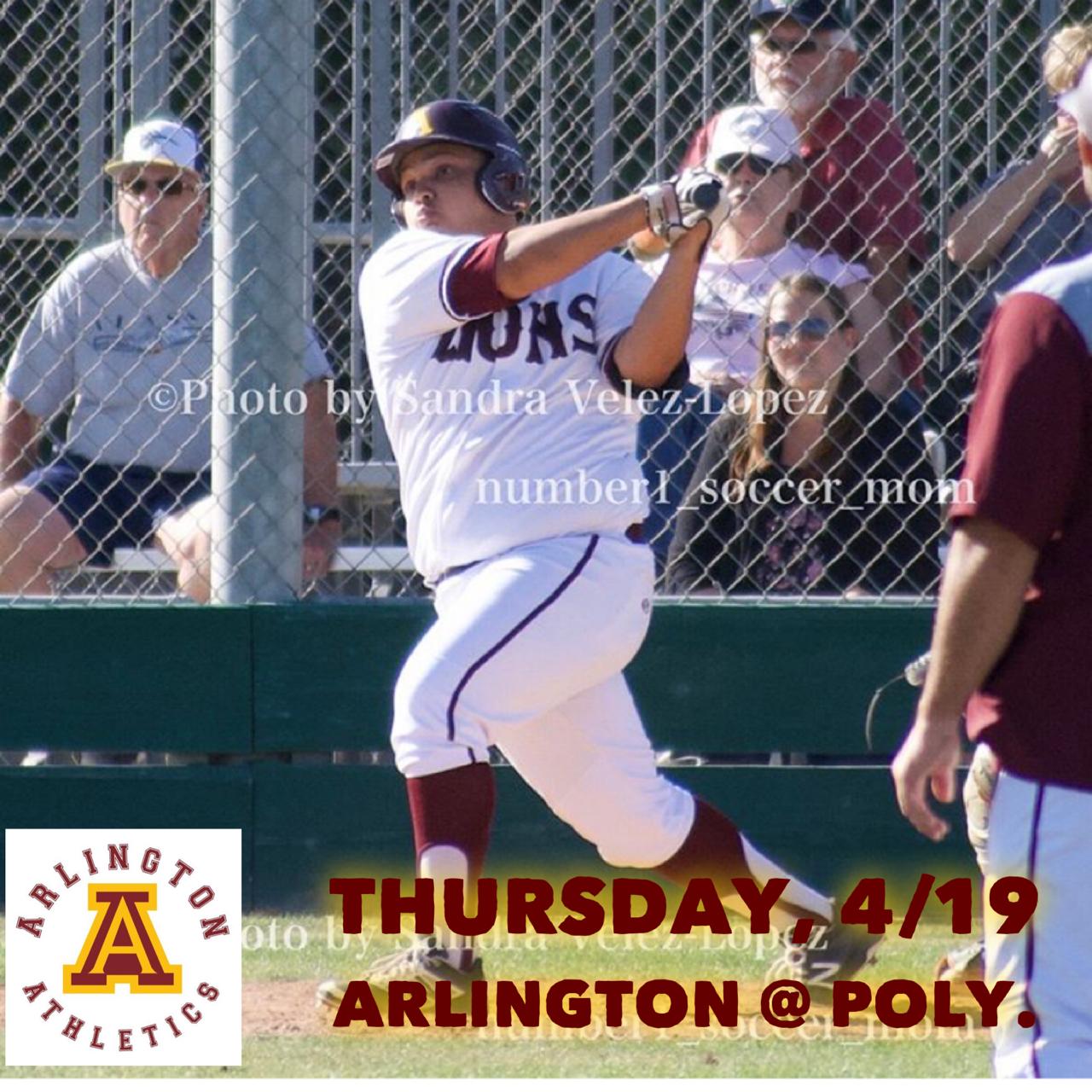 Arlington Baseball at Poly on Thursday, 4/19/2018.