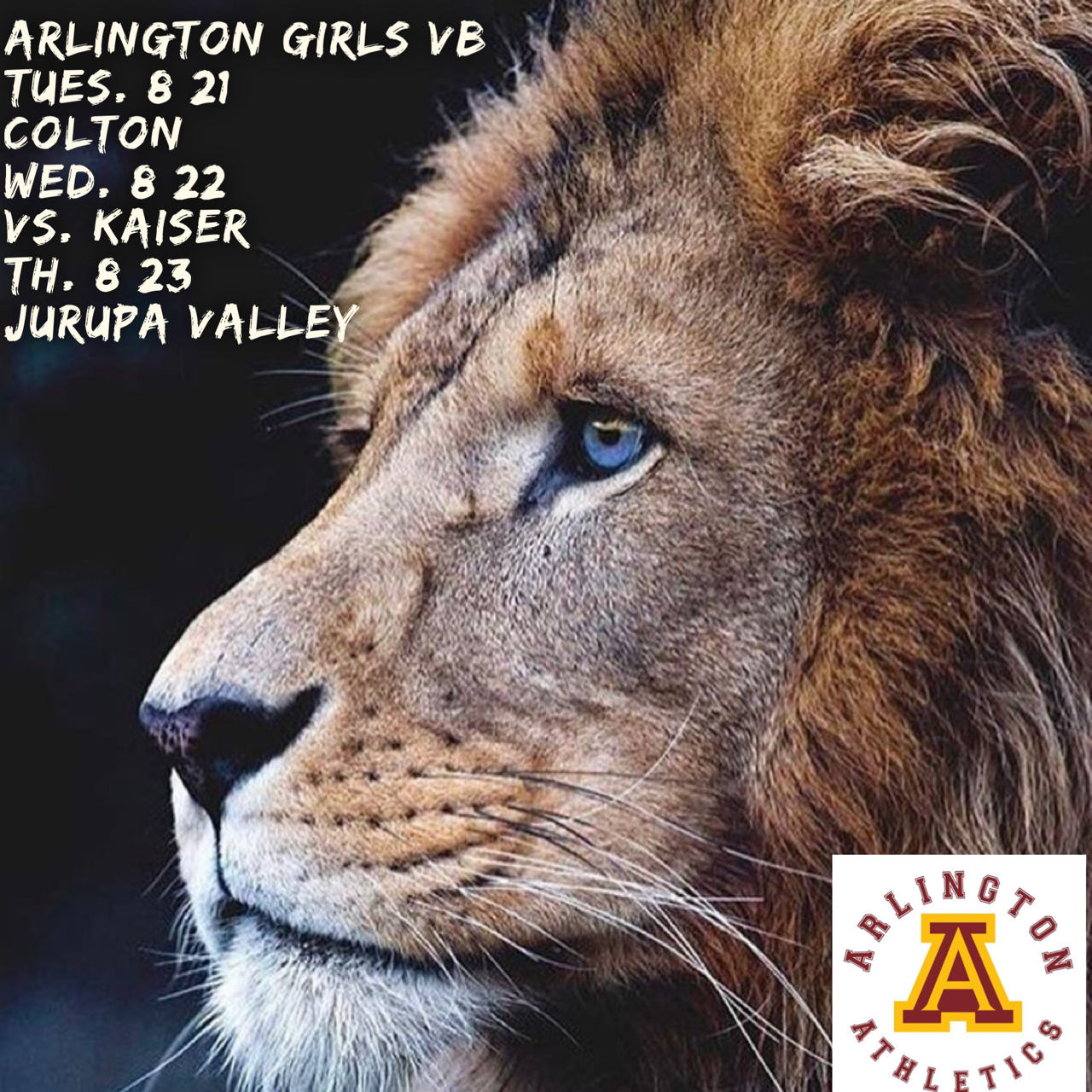 Tuesday, 8/21: Arlington Girls' Volleyball at Colton H.S. – 3:15 p.m.