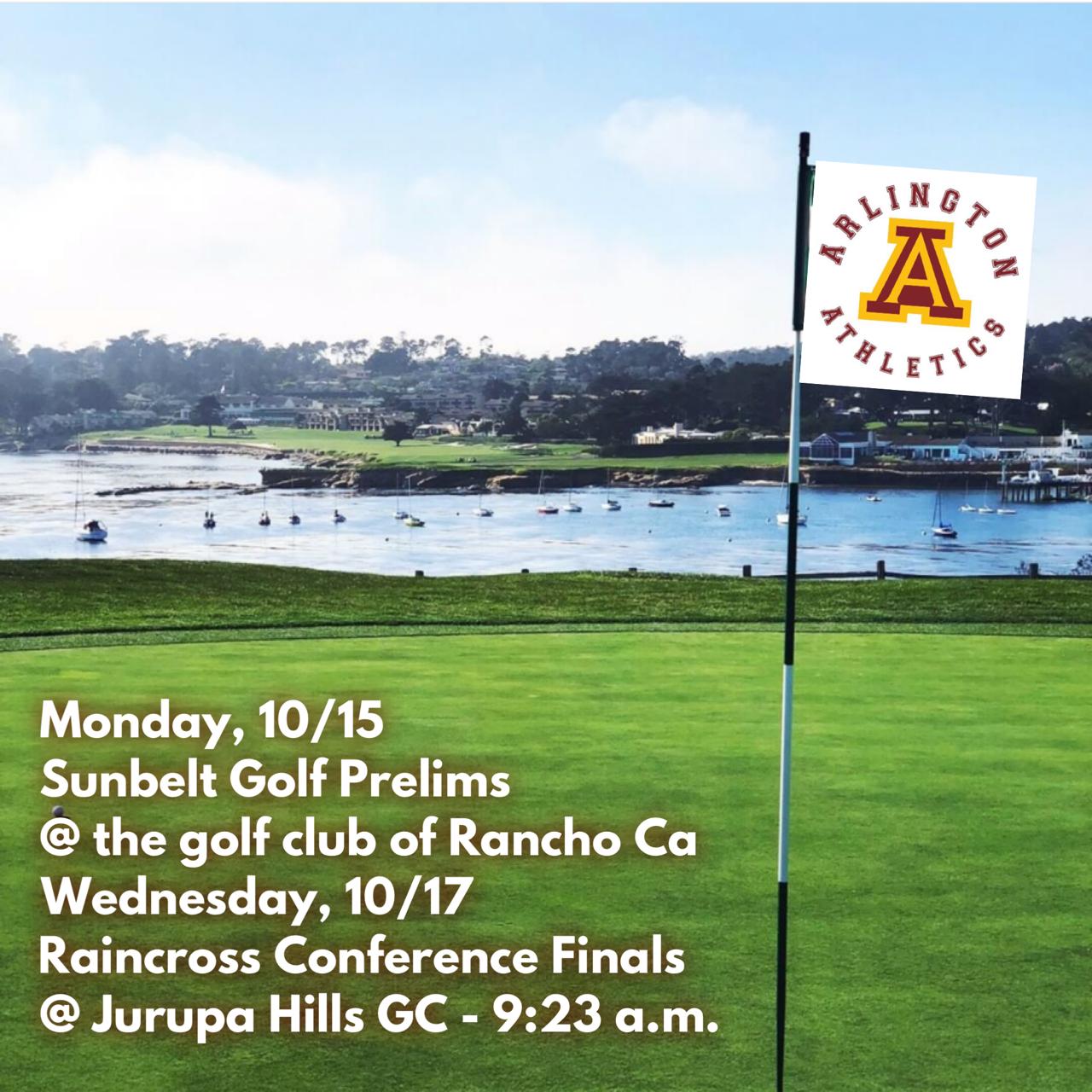 Monday, 10/15: Arlington Girls' Golf at Sunbelt League Prelims.