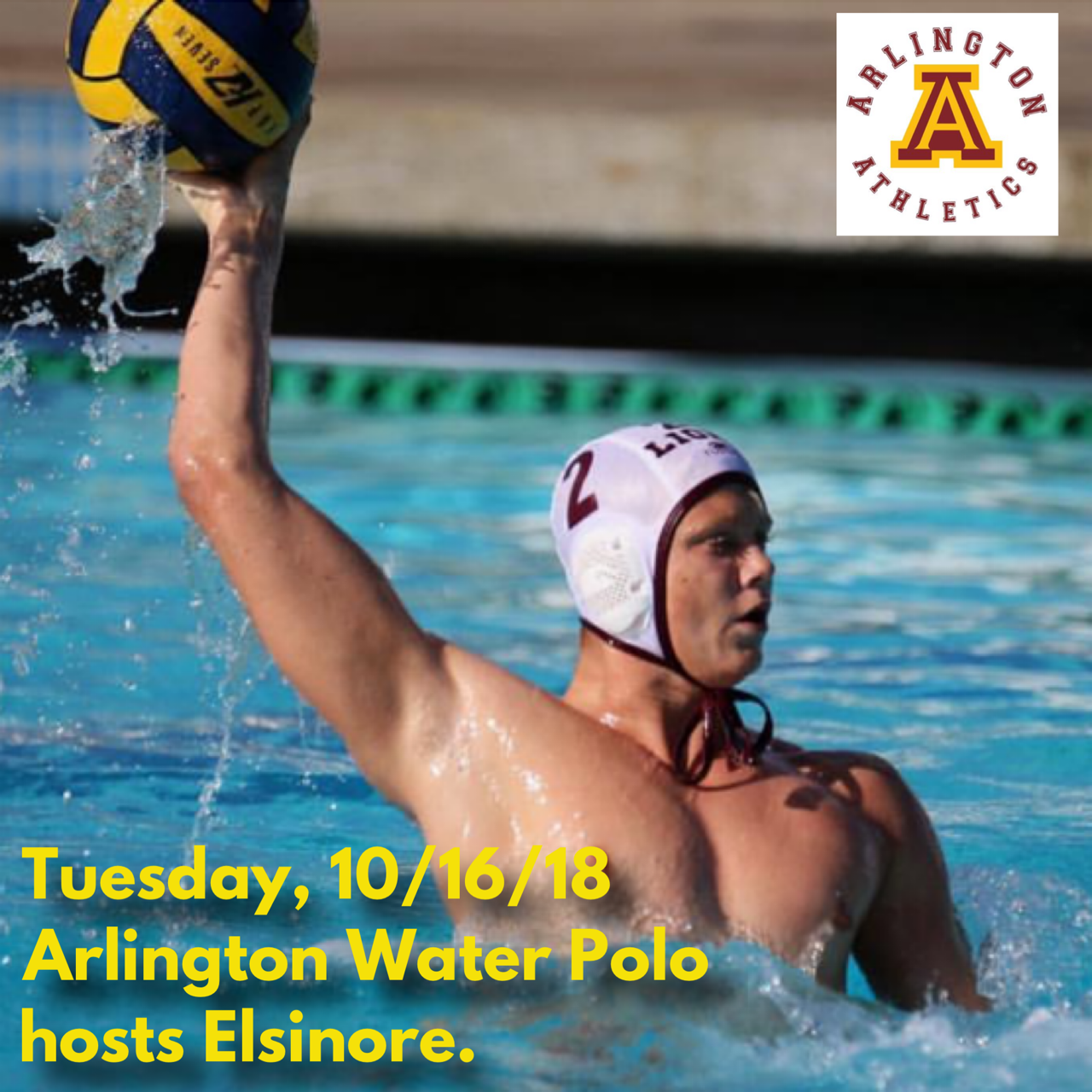 Tuesday, 10/16: Arlington Boys' Water Polo hosts Elsinore H.S. – 3:15 p.m.