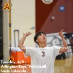 Tuesday, 4/9: Arlington Boys' Volleyball hosts Lakeside – 3:15 p.m.