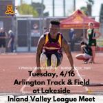 Tuesday, 4/16: Arlington Varsity Track & Field at Lakeside – 3:15 p.m.