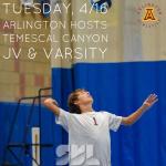 Tuesday, 4/16: Arlington Boys' Volleyball vs. Temescal Canyon – 3:15 p.m.