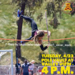 Tuesday, 4/23: Arlington Pole Vault at Raincross Conference Finals at Valley View – 4 p.m.