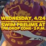 Wednesday, 4/24: Arlington Swimming at Raincross Conference Prelims at the Drop Zone – 2 p.m.