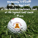 Wednesday, 5/1: Arlington Boys' Varsity Golf at the Raincross Conference Finals at the Legends GC – 11 a.m.
