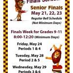 Senior Finals May 21, May 22, and May 23 – FINALS WEEK for Grades 9-11