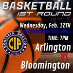 Boys Basketball earn CIF at Large bid; Arlington @ Bloomington on Feb, 12th