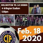 Boys soccer host CIF Quarter Finals – Feb. 18th 5PM Arlington Stadium