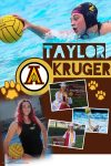 Senior Shout Out! Taylor Kruger – Water Polo and Swim
