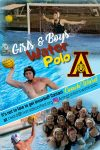 Water Polo; Girls and Boys teams need you!! Come join and be part of a team