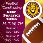 Football Conditioning time change