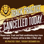 Track & Field Practice change. Mon. & Wed. Only – NO PRACTICE TODAY