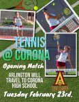 Girls Tennis kick off season – Tuesday February 23rd vs. Corona