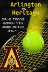 Arlington hosts Heritage today – Girls Tennis 3:15pm