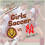 Lady Lions  Soccer; Victorious over Norte Vista 3-0