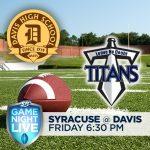 KSL Game Night Live – Syracuse at Davis