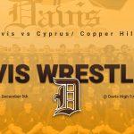 Davis Wrestling today vs Cyprus/ Copper Hills