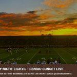 Senior Sunset Live – Friday Night Lights 8/24