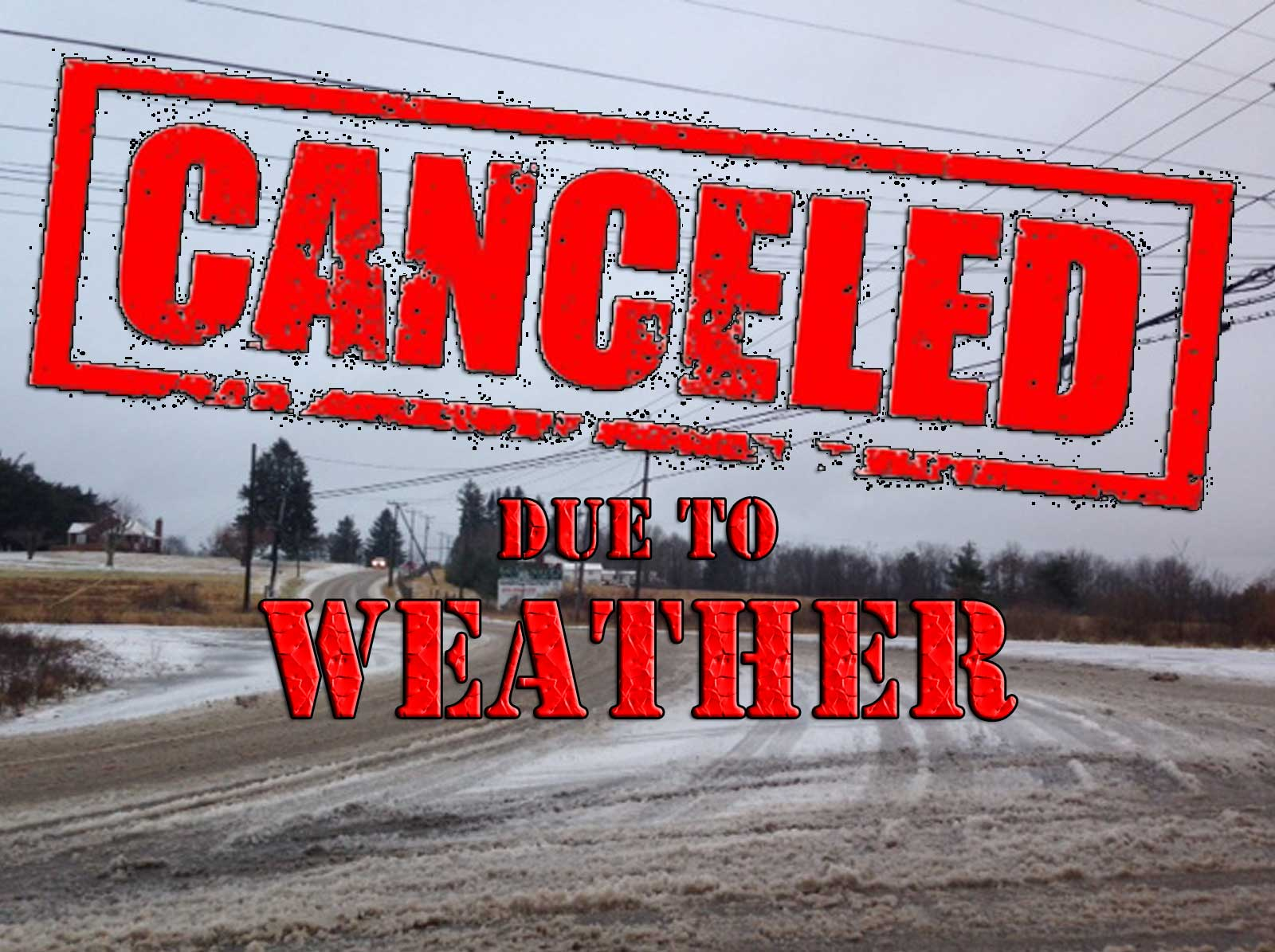 All Practices and Games Canceled for Saturday January 19th