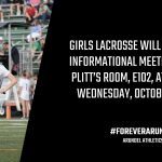 Girls Lacrosse Meeting 10/30/19 at 2:40 PM