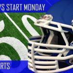 TWO A DAYS START MONDAY! GRADES 9-12