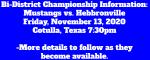 Mustang Football Bi-District Information