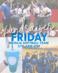 "This Friday, March 12, Natalia Nutrition will be hosting their ""Fundraiser Friday"" for our Natalia Softball Program"