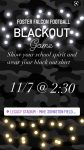 BLACKOUT Game 11/7 @2:30 Legacy Stadium