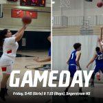 Boys & Girls Basketball vs. Godinez – 5:45 & 7:15