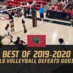Best of 2019-2020 #7 – Girls Volleyball Defeats Godinez