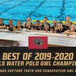 Best of 2019-2020 #14 – Girls Water Polo GWL Champs!