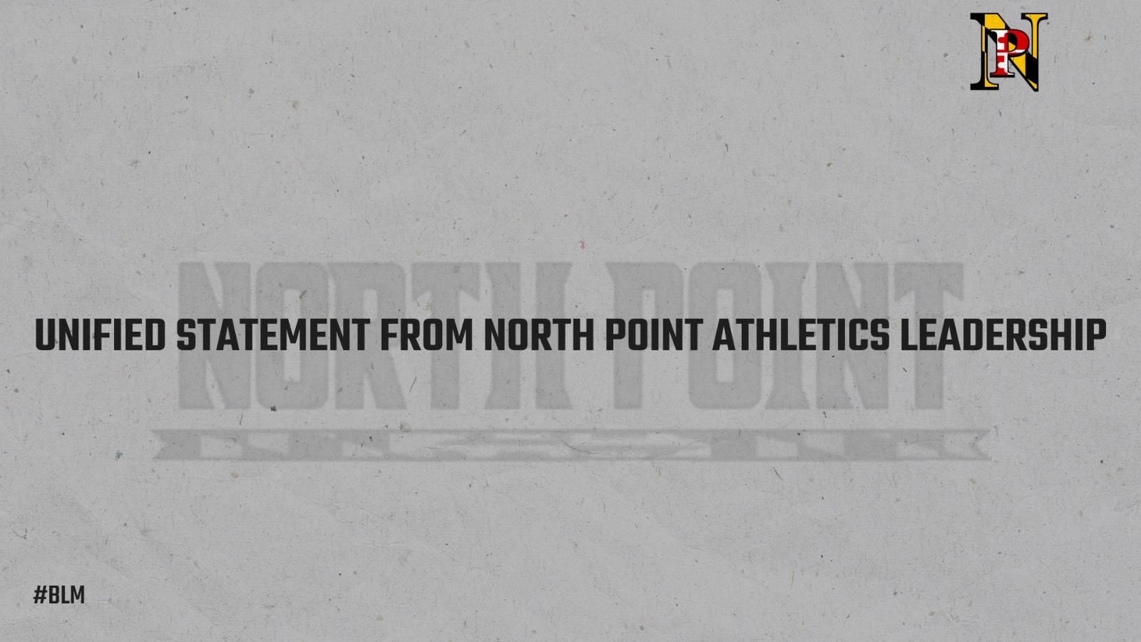 UNIFIED STATEMENT FROM NORTH POINT ATHLETICS LEADERSHIP