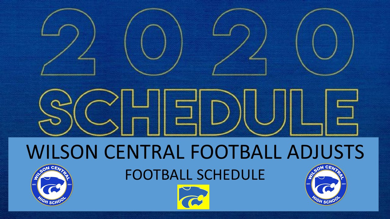 Fall–Football- Wilson Central Announces Changes in Upcoming Football Schedule