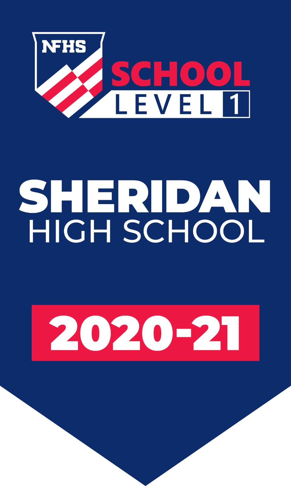 SHERIDAN HIGH SCHOOL NFHS NATIONALLY RECOGNIZED LEVEL 1 SCHOOL