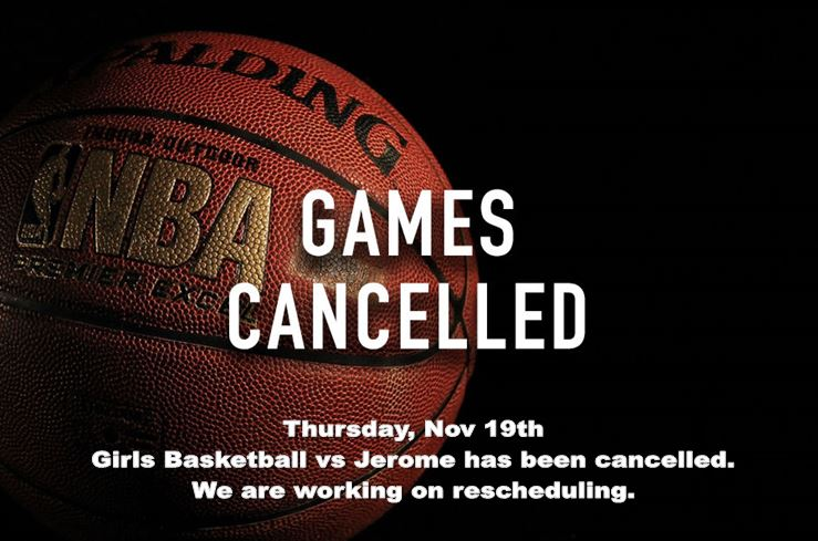 Girls Basketball Game has been Cancelled