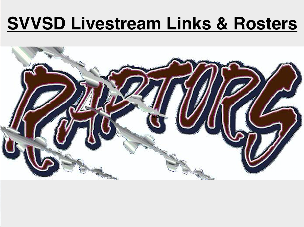 Livestream Links & Rosters: All SVVSD & Other Schools