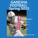 Ganesha Football Spring 2021 Re-Revised Schedule released
