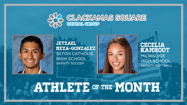 And the Clackamas Square Dental Group Athlete of the Month is….