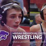 Wrestling Individual District: Davis & Lafferty advance to Regionals