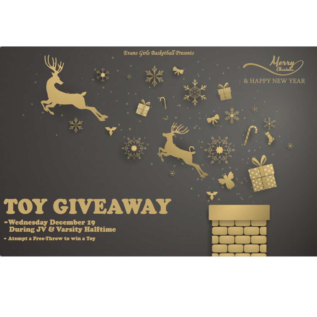 Evans Girls Basketball Toy Giveaway