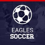FHSAA 3A-7 Girls Soccer District Tournament In Eagle Country