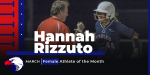 Hannah Rizzuto – March Female Athlete of the Month