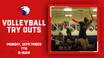 Volleyball Try Outs – 9/7 – 8-10am