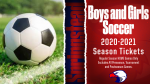 Boys and Girls Soccer Season Tickets On Sale Now!