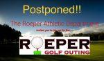 Roeper Golf Outing Postponed!